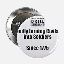 """Drill Sergeants job 2.25"""" Button"""