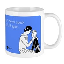 Never Speak Mug
