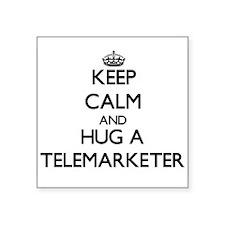 Keep Calm and Hug a Telemarketer Sticker