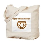 Tighty Whities Tote Bag