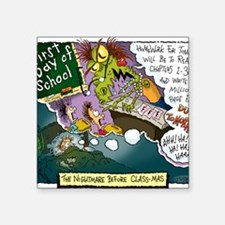 "The Nightmare Before Class- Square Sticker 3"" x 3"""