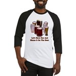 Beer and Sex Baseball Jersey