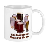 Beer and Sex Mug