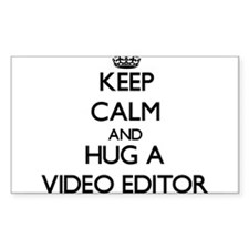 Keep Calm and Hug a Video Editor Decal