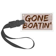 gone boatin_dark Luggage Tag