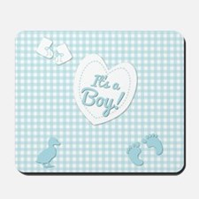 It's a Boy Mousepad