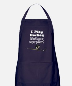 I Play Hockey What's Your Super Power? Apron (dark