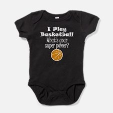 I Play Basketball What's Your Super Power? Baby Bo