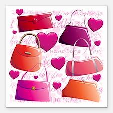 "558 I Love Handbags for  Square Car Magnet 3"" x 3"""