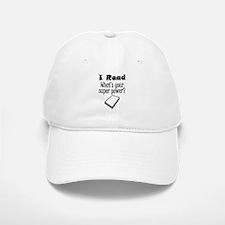 I Read What's Your Super Power? Baseball Baseball Baseball Cap