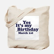 March 1 Birthday Tote Bag
