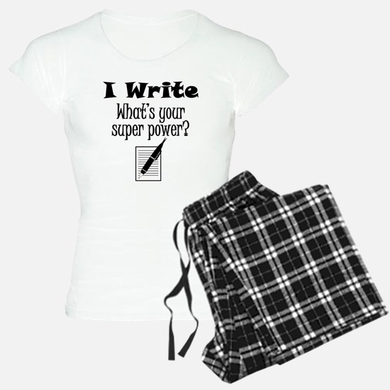 I Write What's Your Super Power? Pajamas