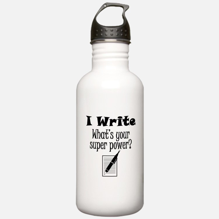 I Write What's Your Super Power? Water Bottle