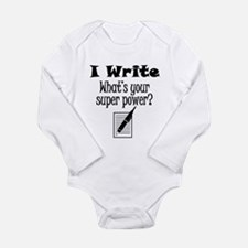 I Write What's Your Super Power? Body Suit