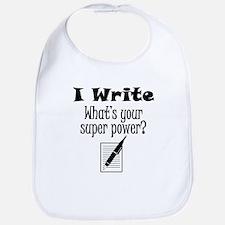 I Write What's Your Super Power? Bib
