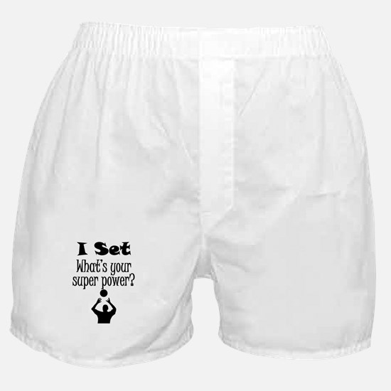I Set (Volleyball) What's Your Super Power? Boxer
