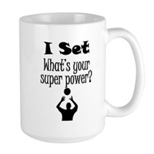 I Set (Volleyball) What's Your Super Power? Mugs