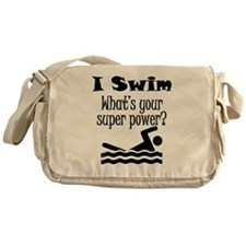 I Swim What's Your Super Power? Messenger Bag