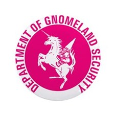 "GNOMELAND SECURITYhot pink 3.5"" Button"
