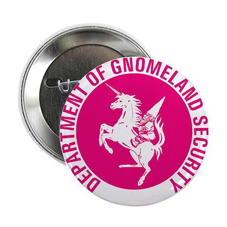 "GNOMELAND SECURITYhot pink 2.25"" Button"