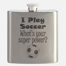 I Play Soccer What's Your Super Power? Flask