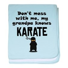 My Grandpa Knows Karate baby blanket