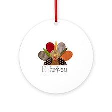 lil turkey Round Ornament