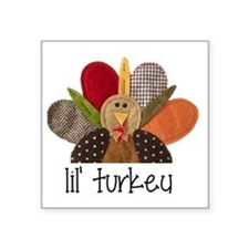 "lil turkey Square Sticker 3"" x 3"""