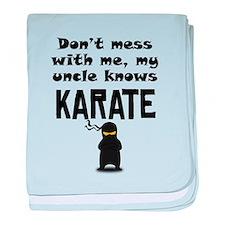 My Uncle Knows Karate baby blanket
