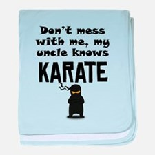 My Uncle Knows Karate baby blanket