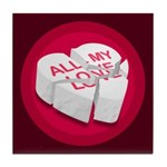 All My Love Broken Heart Tile Coaster