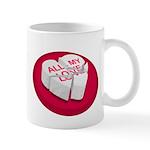 All My Love Broken Heart Mug