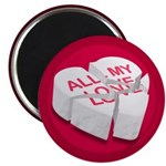 All My Love Broken Heart Magnet