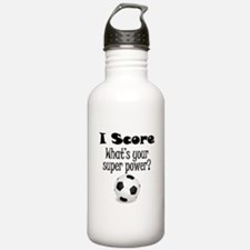 I Score (Soccer) What's Your Super Power? Water Bo