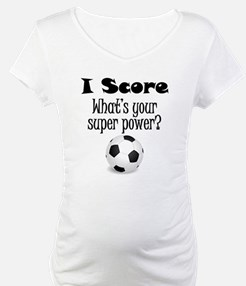 I Score (Soccer) What's Your Super Power? Maternit