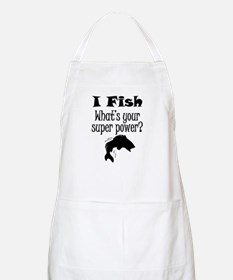 I Fish What's Your Super Power? Apron