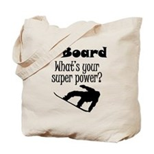 I Board (Snowboard) What's Your Super Power? Tote