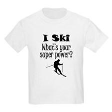 I Ski What's Your Super Power? T-Shirt