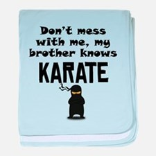 My Brother Knows Karate baby blanket