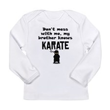 My Brother Knows Karate Long Sleeve T-Shirt