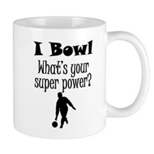 I Bowl What's Your Super Power? Mugs