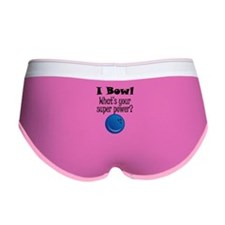 I Bowl What's Your Super Power? Women's Boy Brief