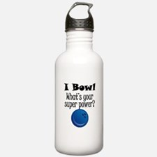 I Bowl What's Your Super Power? Water Bottle