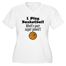 I Play Basketball What's Your Super Power? Plus Si