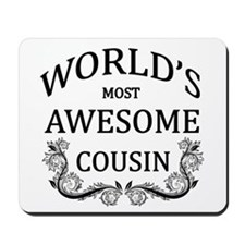 World's Most Awesome Cousin Mousepad