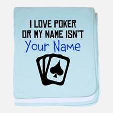 I Love Poker Or My Name Isnt (Your Name) baby blan