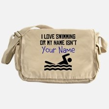 I Love Swimming Or My Name Isnt (Your Name) Messen
