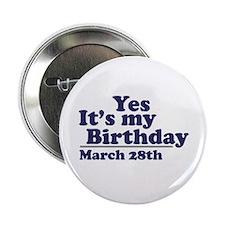 March 28 Birthday Button
