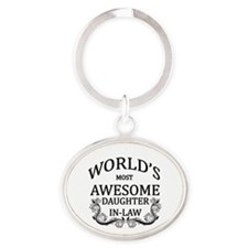 World's Most Awesome Daughter-In-Law Oval Keychain