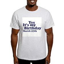 March 27 Birthday Ash Grey T-Shirt